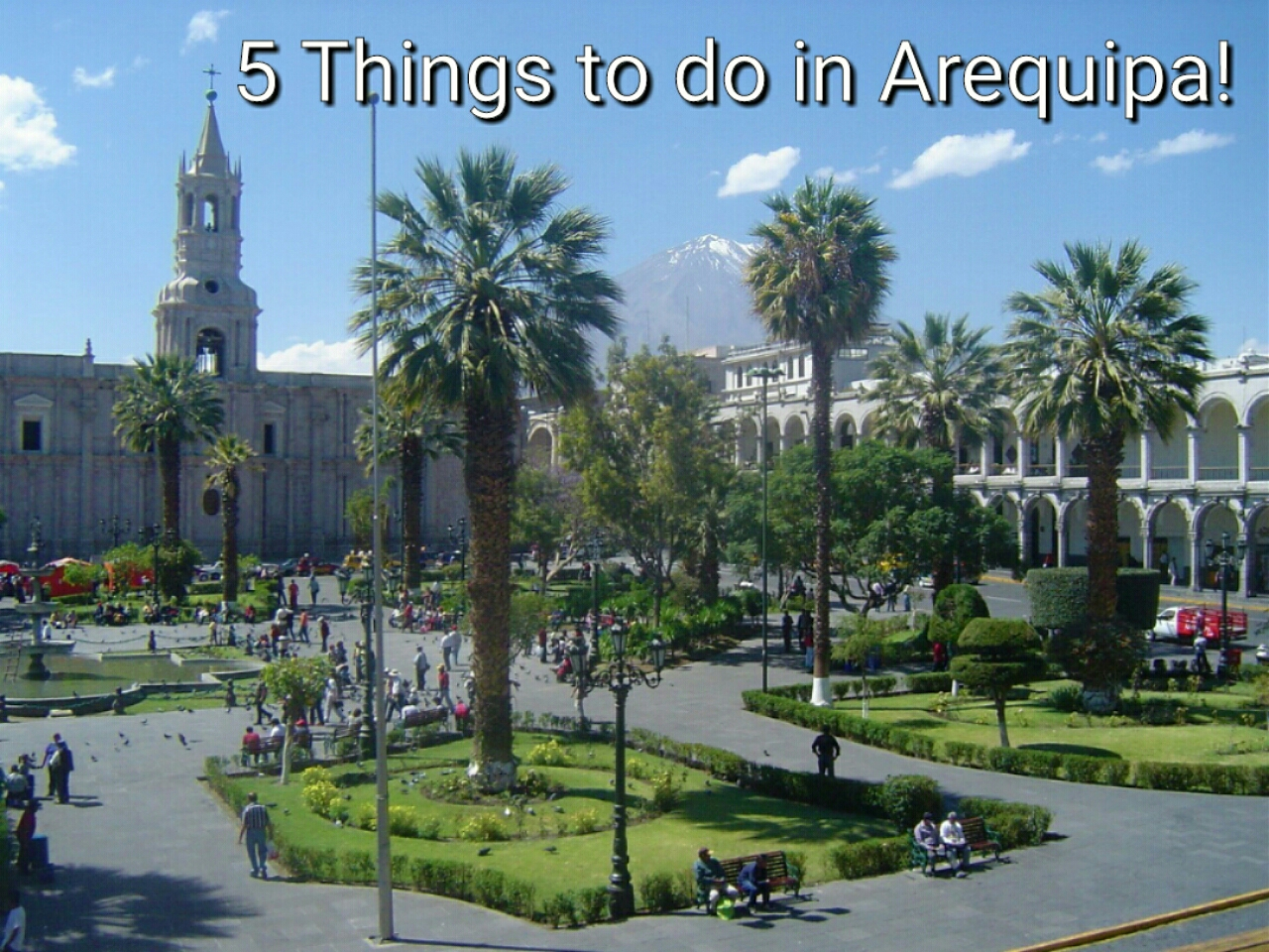 5 Things to do in Arequipa, Peru!